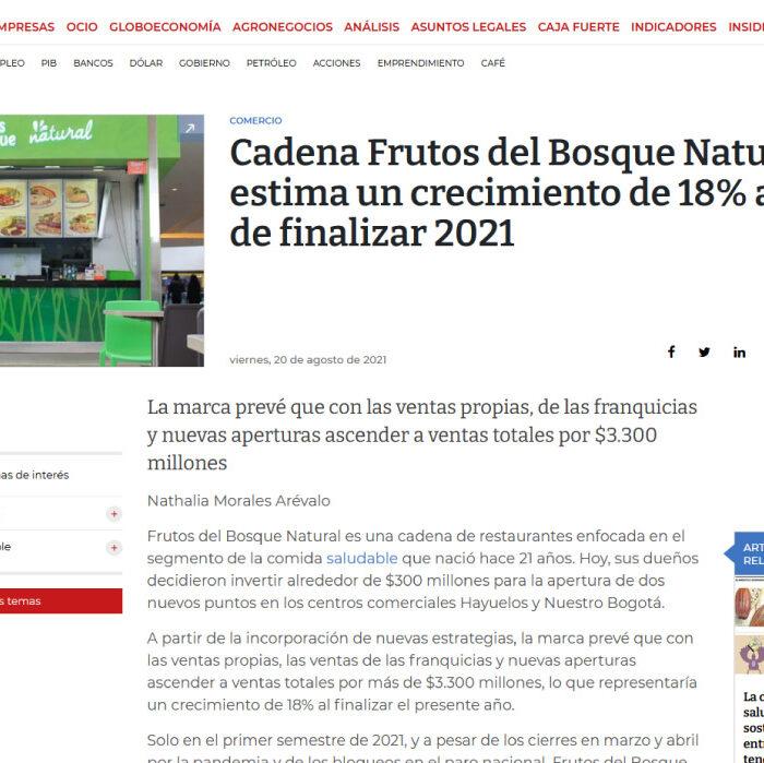 Cadena Frutos del Bosque Natural estima un crecimiento de 18% antes de finalizar 2021